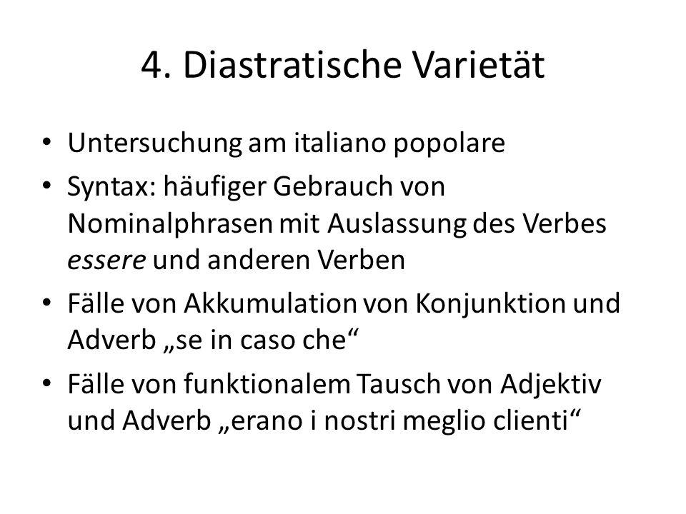 4. Diastratische Varietät