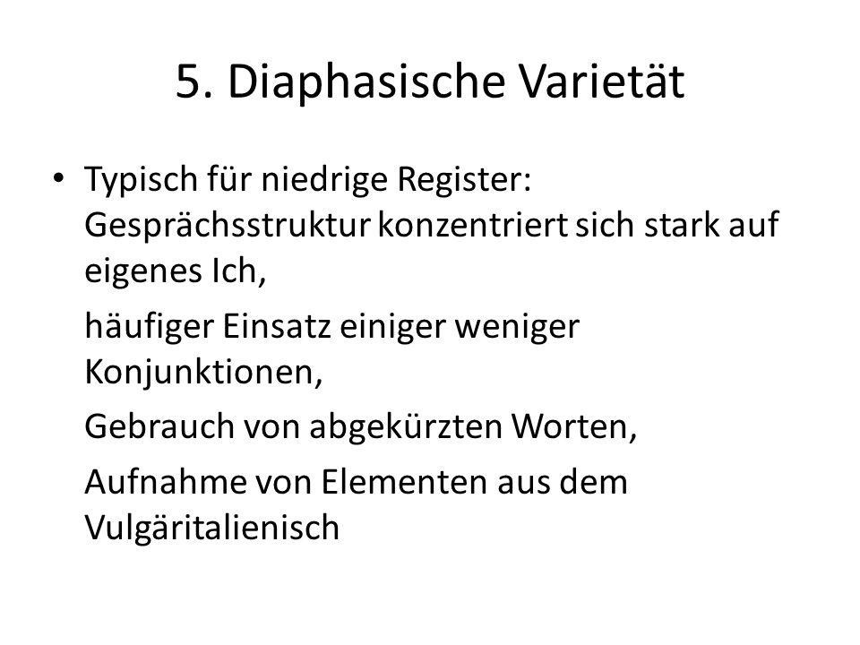 5. Diaphasische Varietät