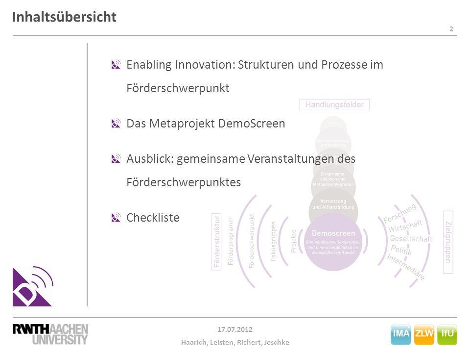 Inhaltsübersicht Enabling Innovation: Strukturen und Prozesse im Förderschwerpunkt. Das Metaprojekt DemoScreen.