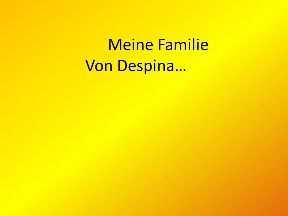 Meine Familie Von Despina…