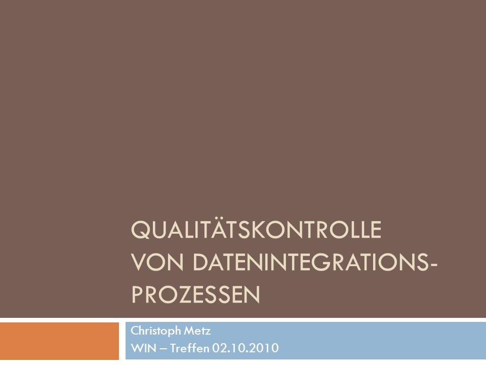 Qualitätskontrolle von Datenintegrations-prozessen