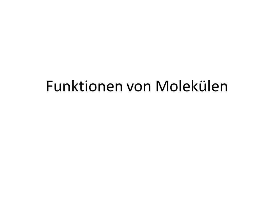 Funktionen von Molekülen