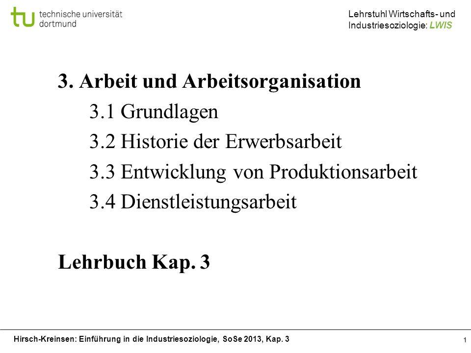 3. Arbeit und Arbeitsorganisation