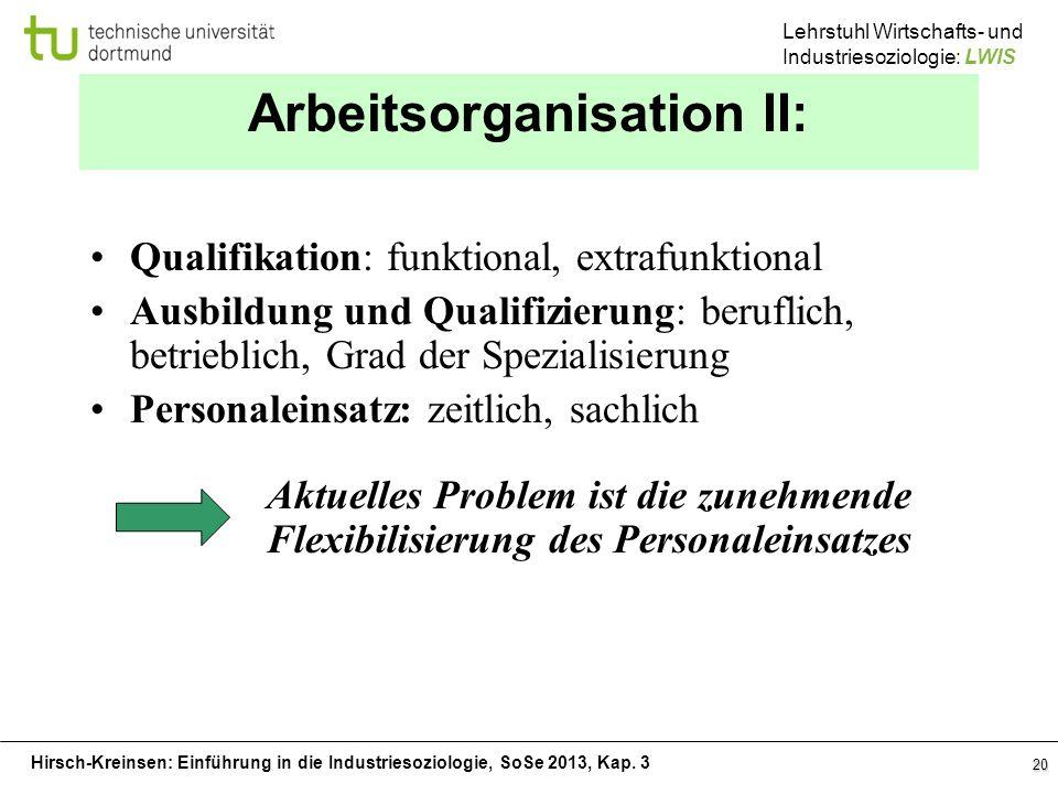 Arbeitsorganisation II: