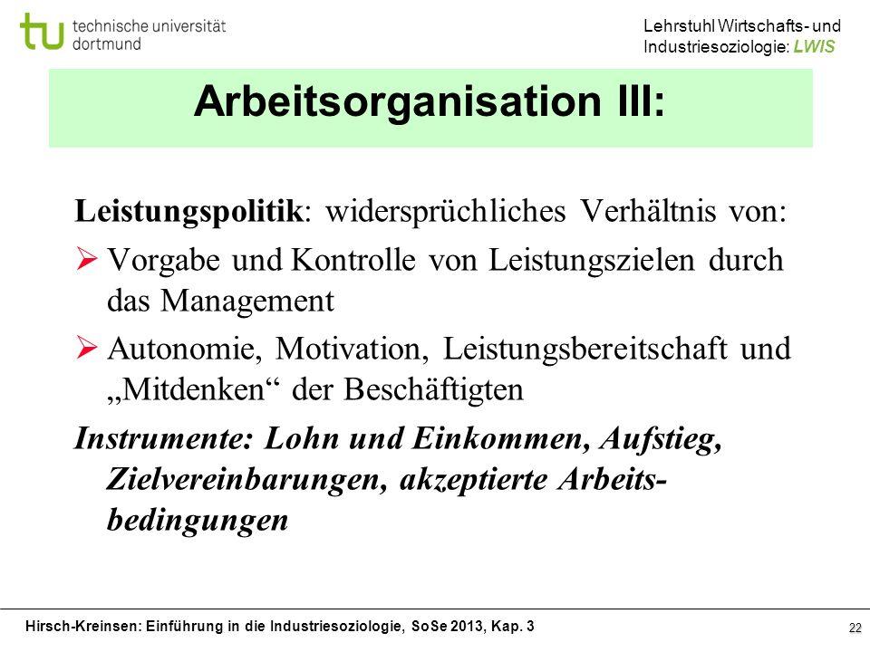 Arbeitsorganisation III: