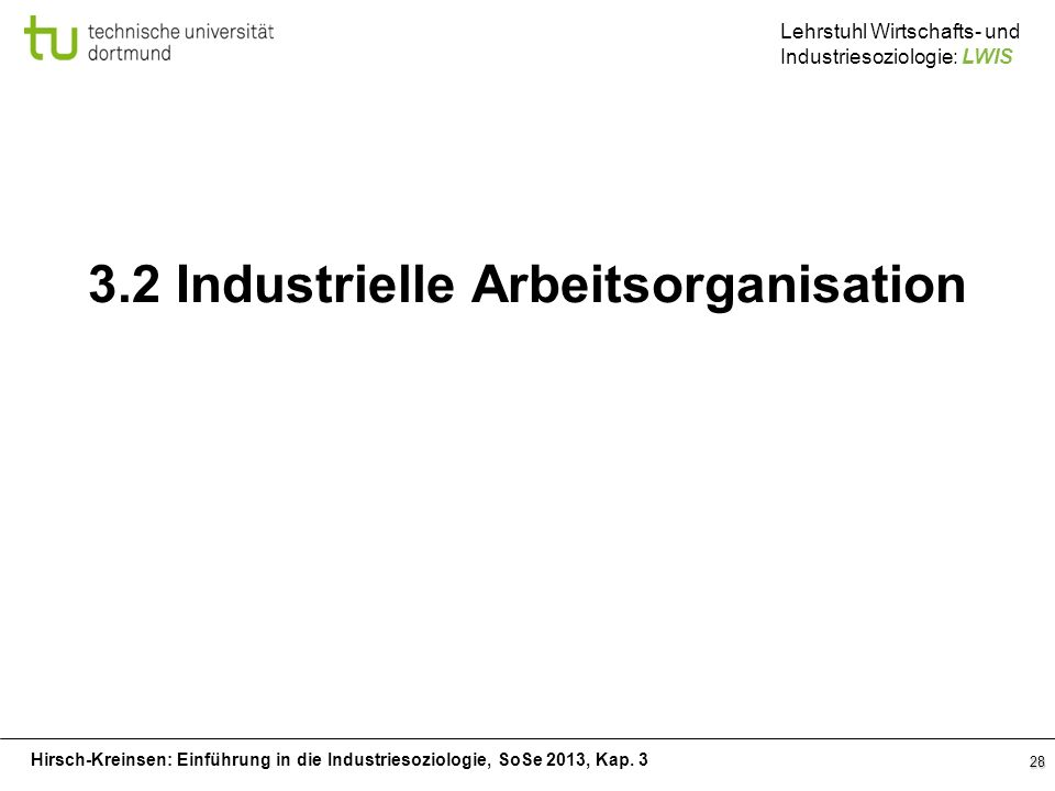 3.2 Industrielle Arbeitsorganisation