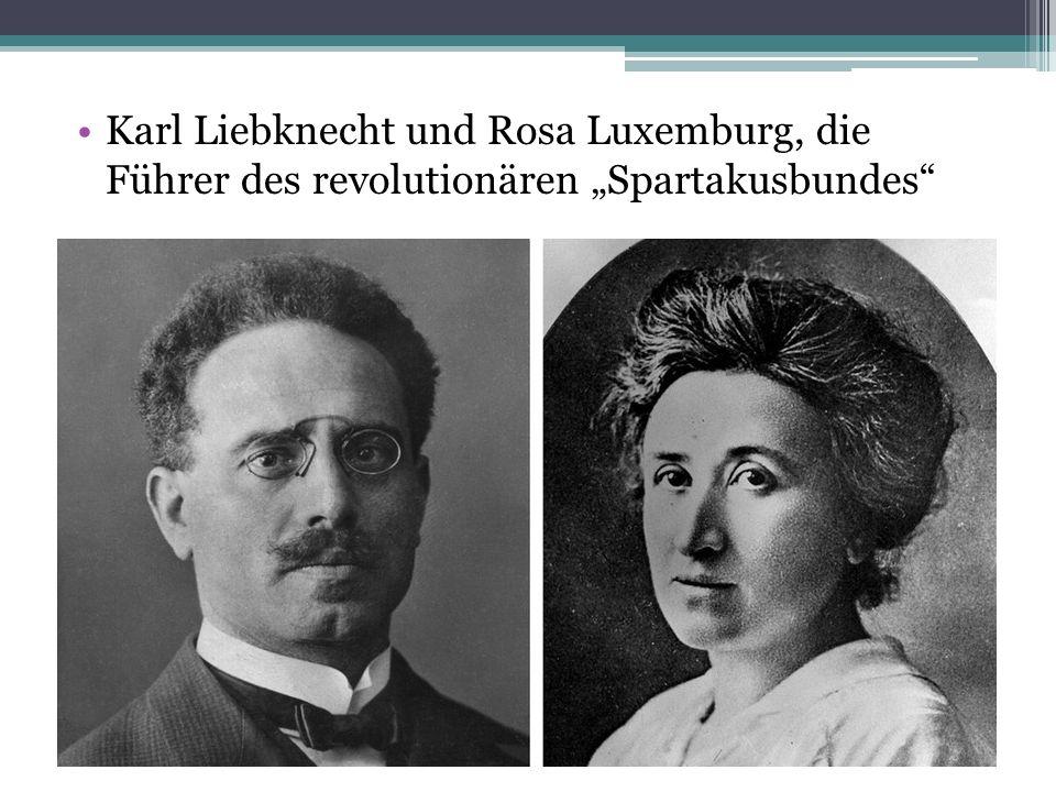 """Karl Liebknecht und Rosa Luxemburg, die Führer des revolutionären """"Spartakusbundes"""