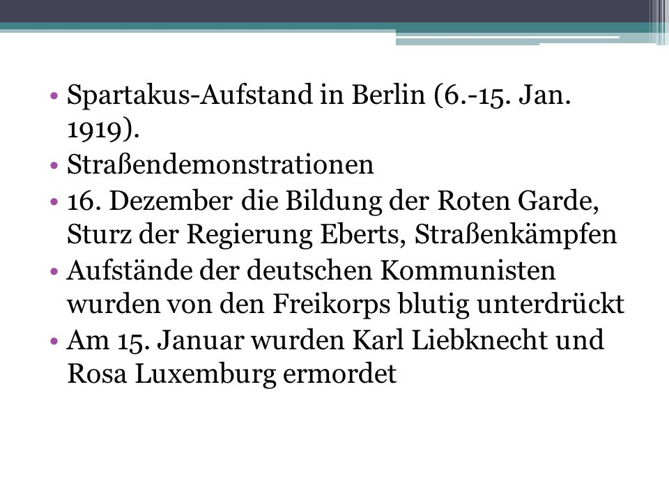 Spartakus-Aufstand in Berlin (6.-15. Jan. 1919).