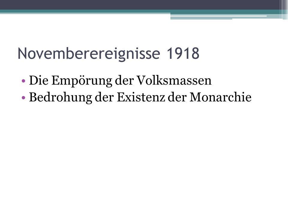 Novemberereignisse 1918 Die Empörung der Volksmassen