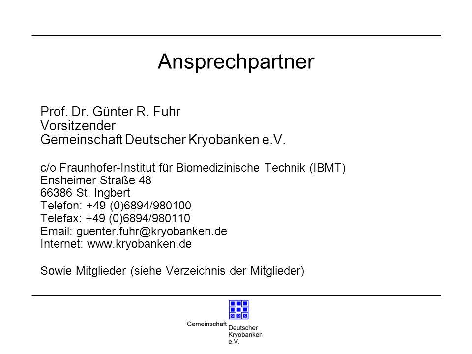 Ansprechpartner Prof. Dr. Günter R. Fuhr Vorsitzender