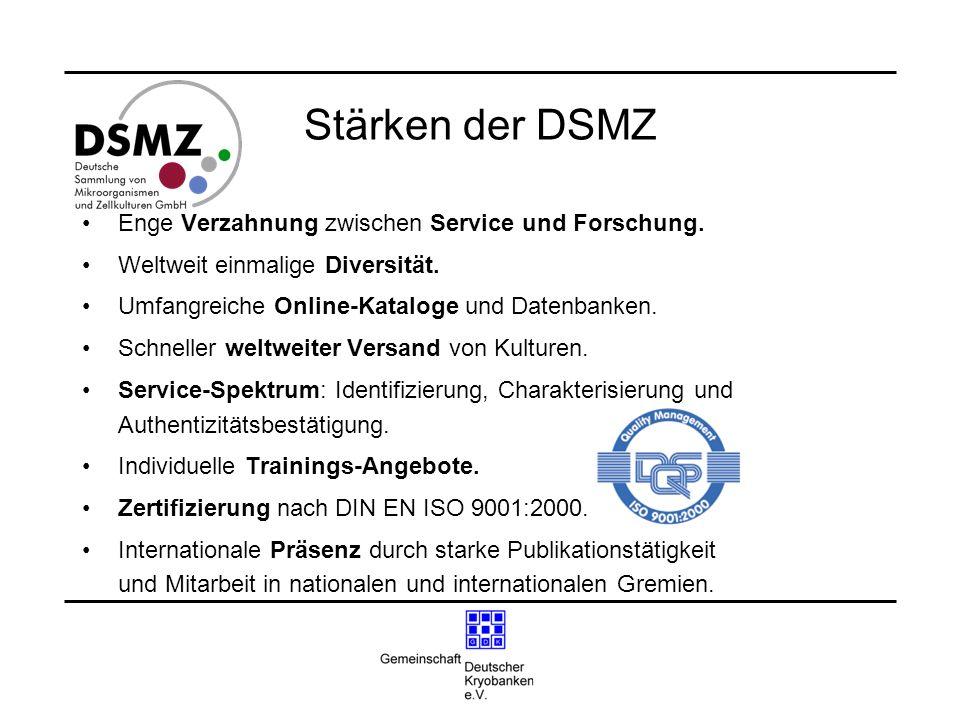 Stärken der DSMZ Enge Verzahnung zwischen Service und Forschung.