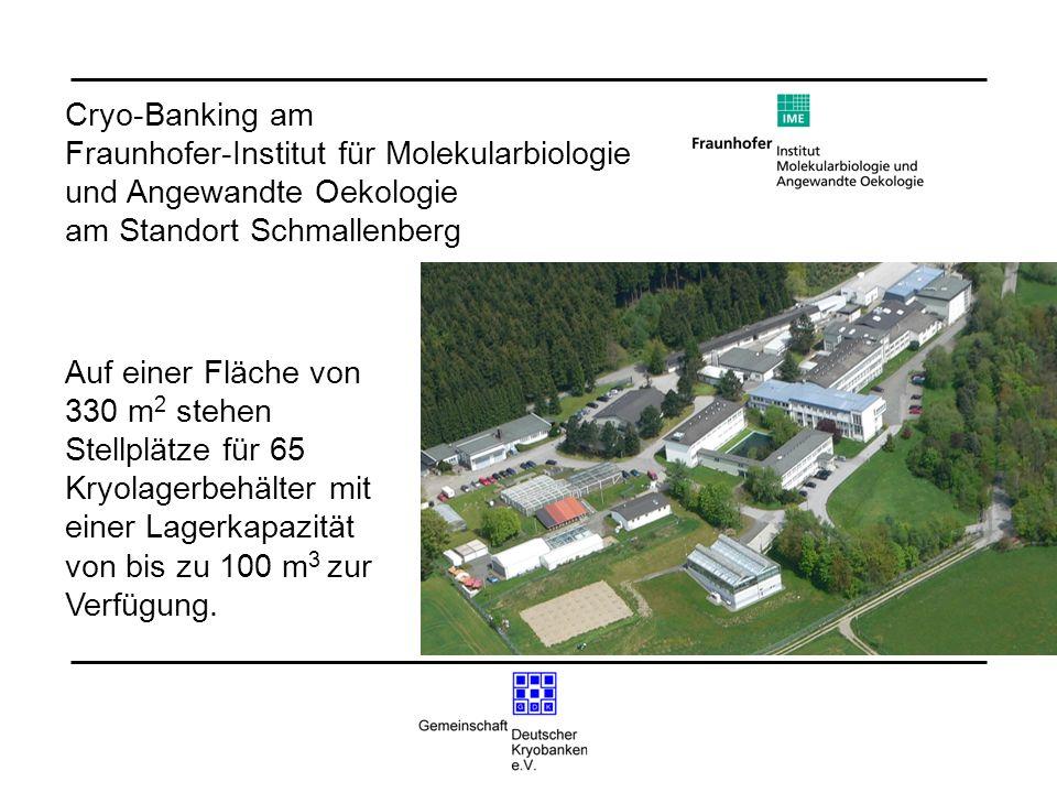 Cryo-Banking am Fraunhofer-Institut für Molekularbiologie und Angewandte Oekologie