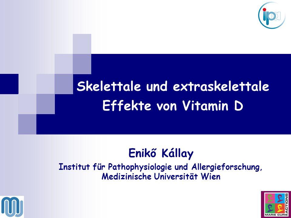 Skelettale und extraskelettale Effekte von Vitamin D