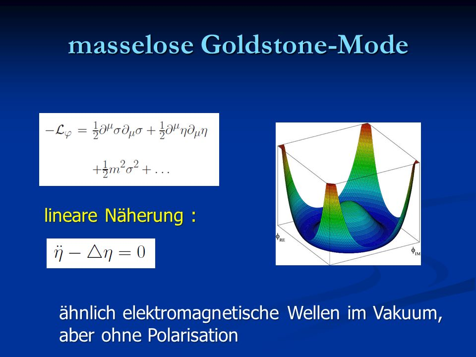 masselose Goldstone-Mode
