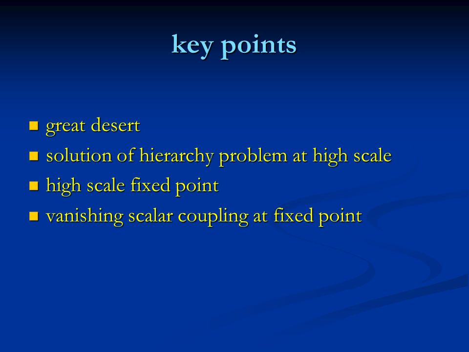 key points great desert solution of hierarchy problem at high scale