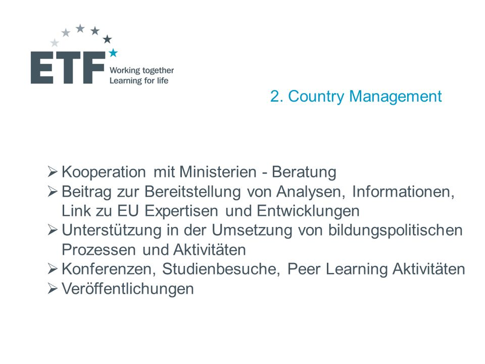 2. Country Management Kooperation mit Ministerien - Beratung.