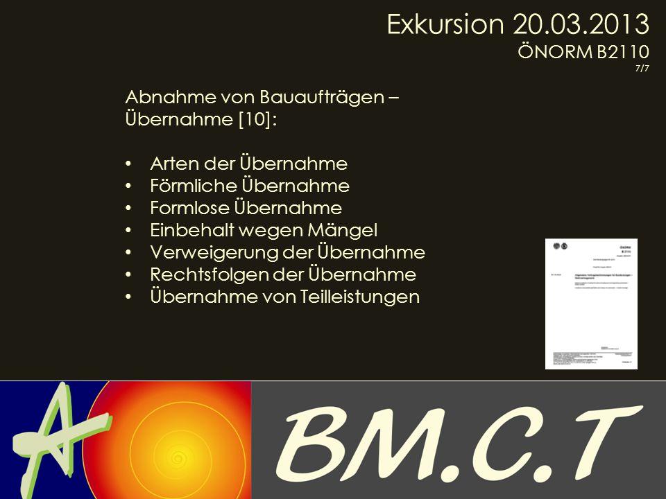 Exkursion 20.03.2013 ÖNORM B2110 Abnahme von Bauaufträgen –