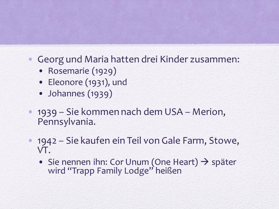 Georg und Maria hatten drei Kinder zusammen: