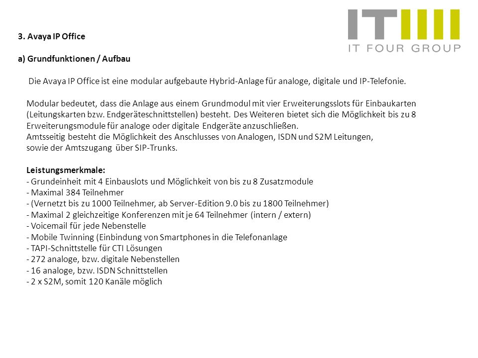 3. Avaya IP Office a) Grundfunktionen / Aufbau.