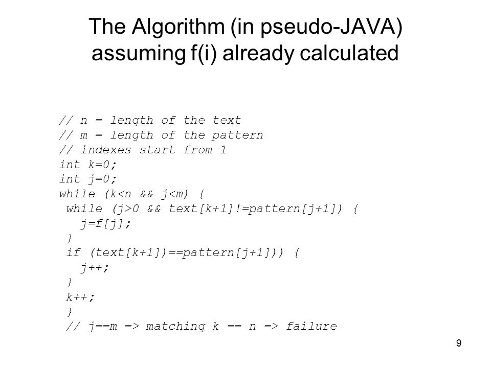 The Algorithm (in pseudo-JAVA) assuming f(i) already calculated