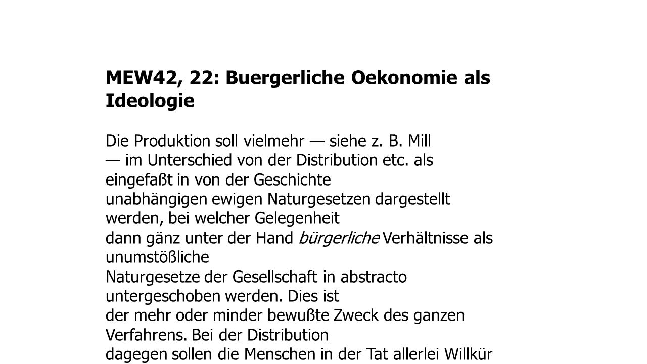 MEW42, 22: Buergerliche Oekonomie als Ideologie