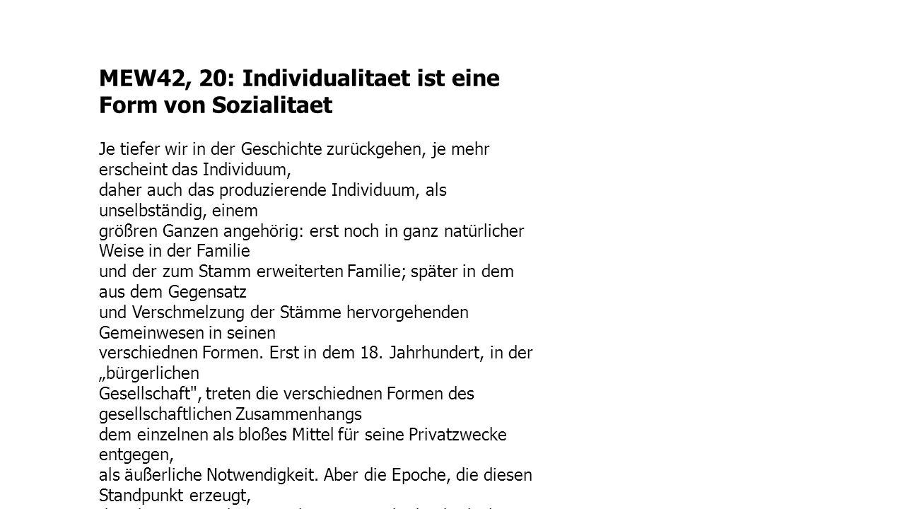 MEW42, 20: Individualitaet ist eine Form von Sozialitaet