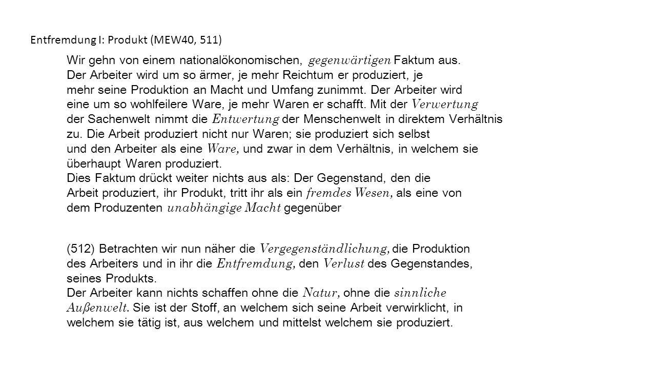 Entfremdung I: Produkt (MEW40, 511)