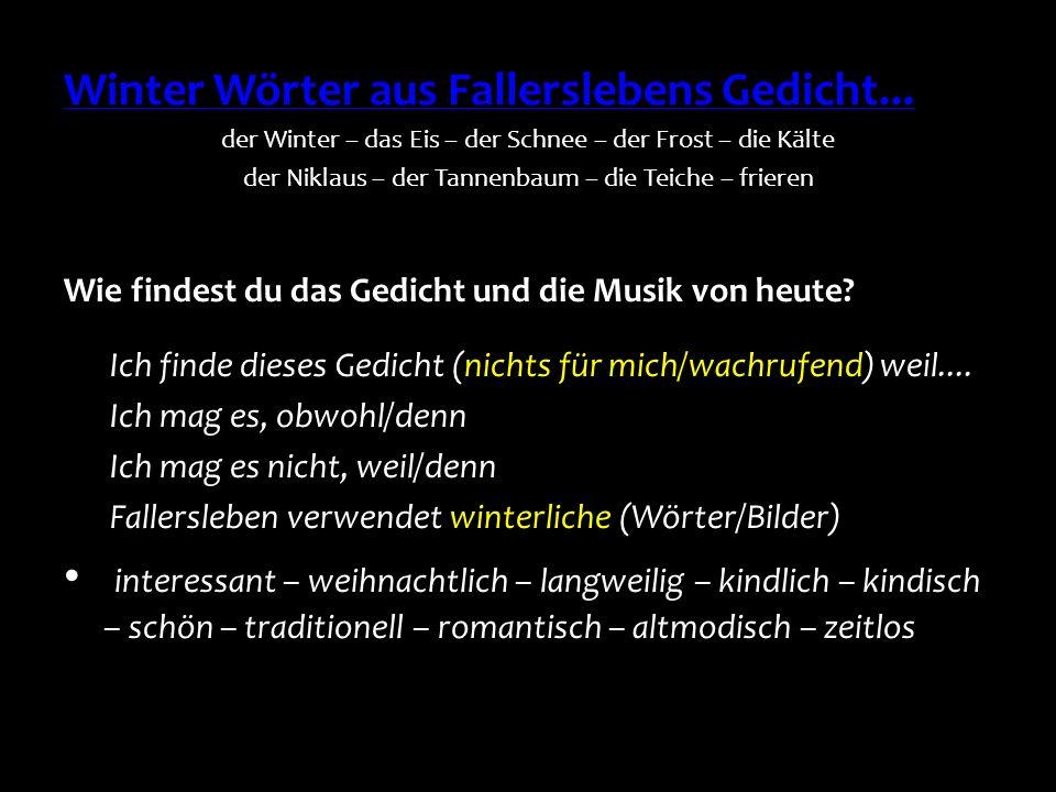 Winter Wörter aus Fallerslebens Gedicht...