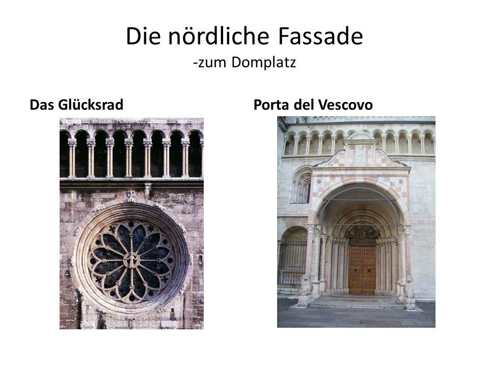 Die nördliche Fassade -zum Domplatz