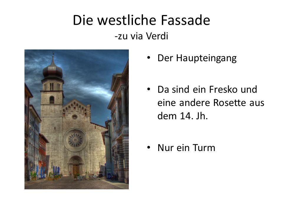 Die westliche Fassade -zu via Verdi