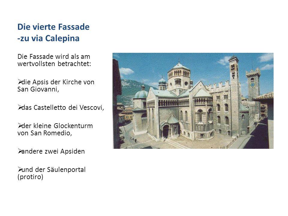 Die vierte Fassade -zu via Calepina