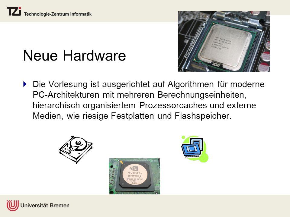 Neue Hardware