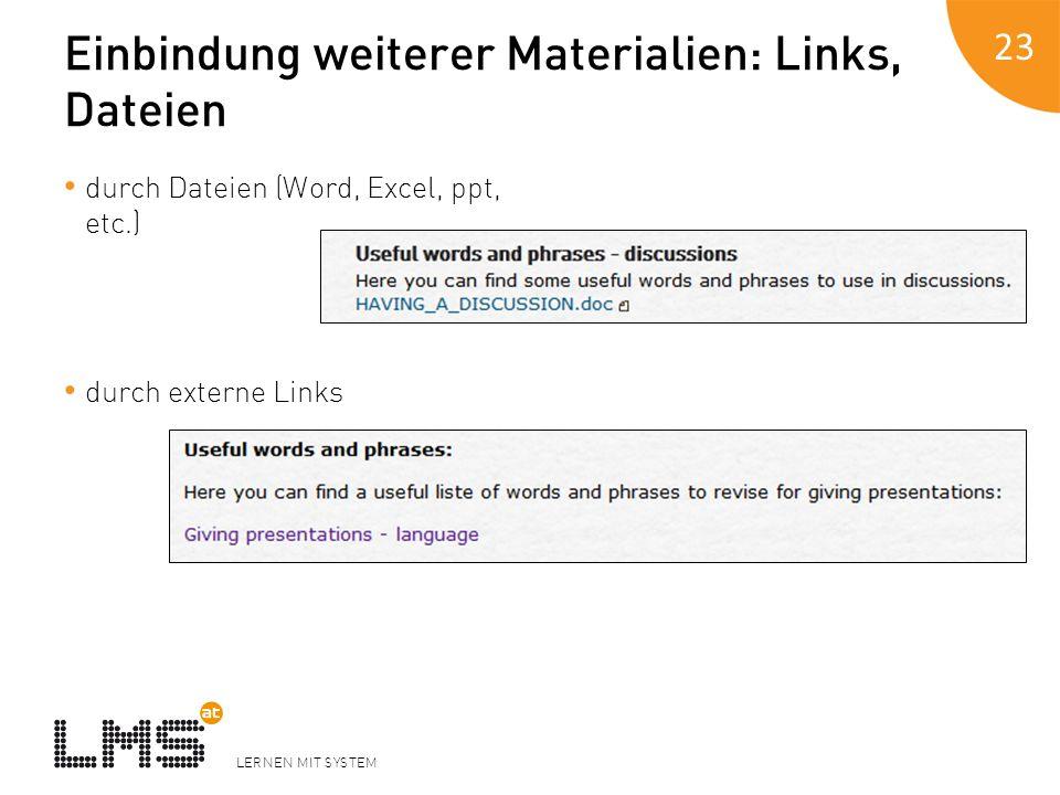 Einbindung weiterer Materialien: Links, Dateien