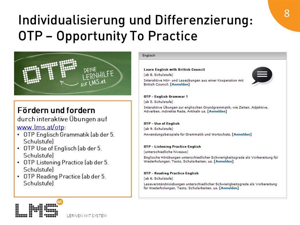 Individualisierung und Differenzierung: OTP – Opportunity To Practice