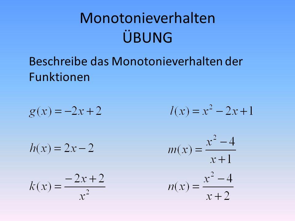 Monotonieverhalten ÜBUNG