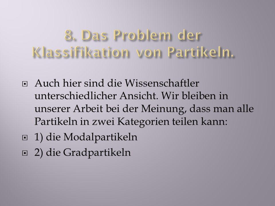 8. Das Problem der Klassifikation von Partikeln.
