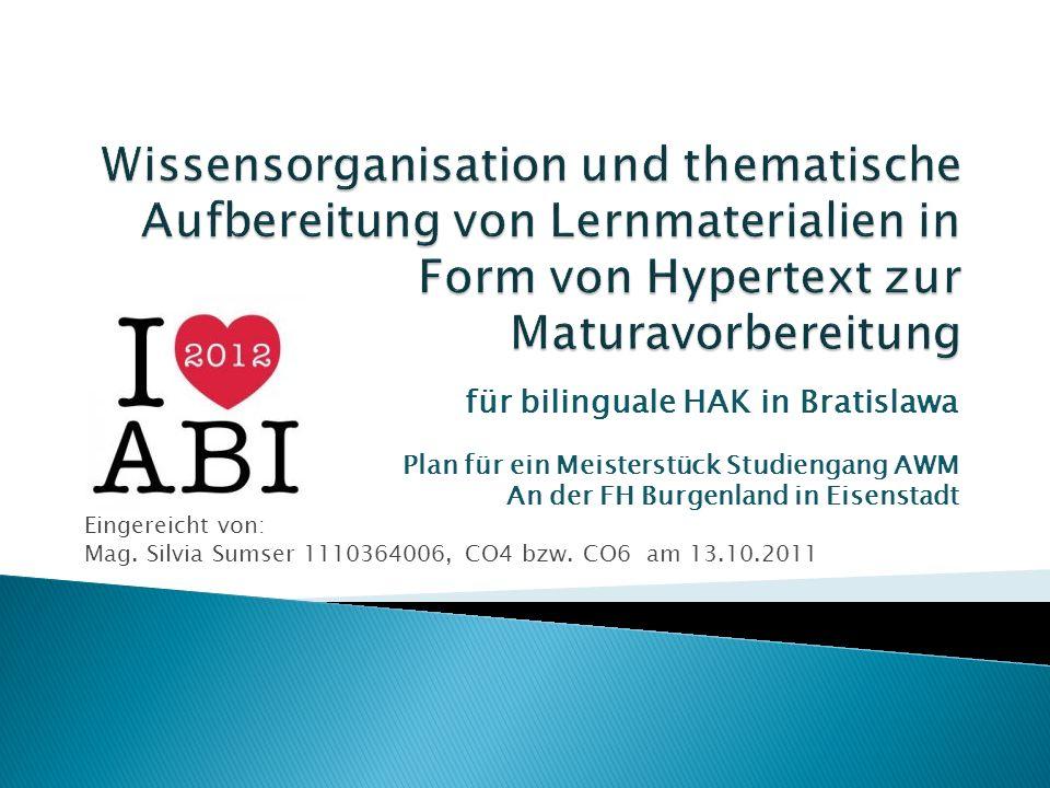 Wissensorganisation und thematische Aufbereitung von Lernmaterialien in Form von Hypertext zur Maturavorbereitung