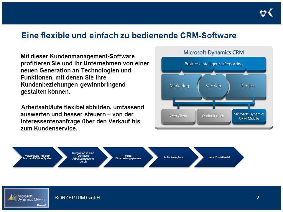 Eine flexible und einfach zu bedienende CRM-Software