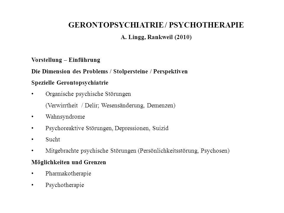GERONTOPSYCHIATRIE / PSYCHOTHERAPIE
