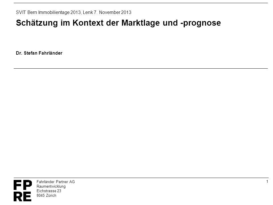 Schätzung im Kontext der Marktlage und -prognose Dr. Stefan Fahrländer