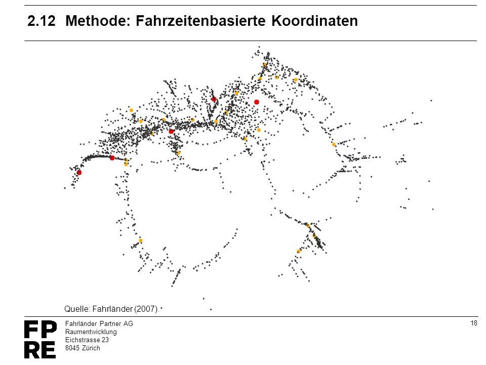 2.12 Methode: Fahrzeitenbasierte Koordinaten