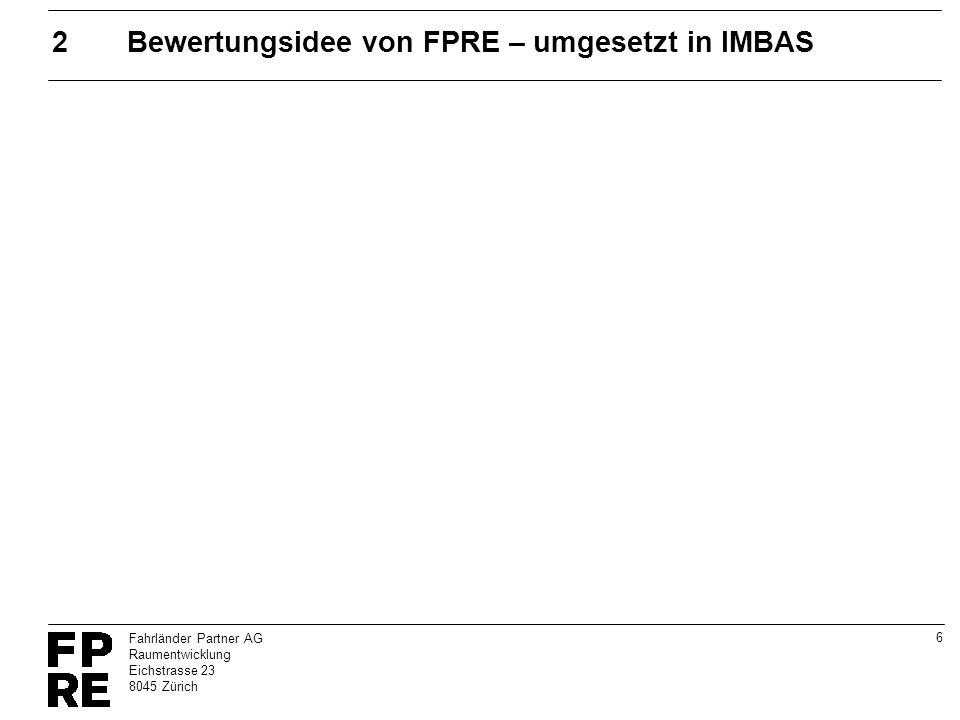 2 Bewertungsidee von FPRE – umgesetzt in IMBAS