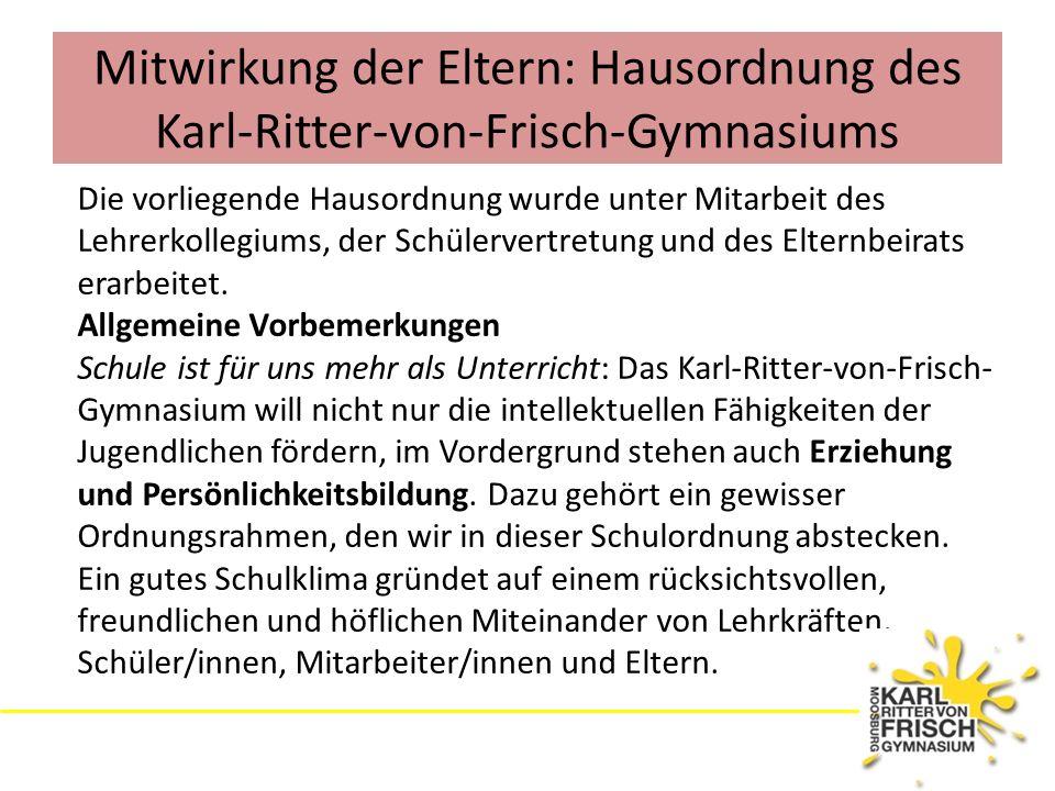 Mitwirkung der Eltern: Hausordnung des Karl-Ritter-von-Frisch-Gymnasiums