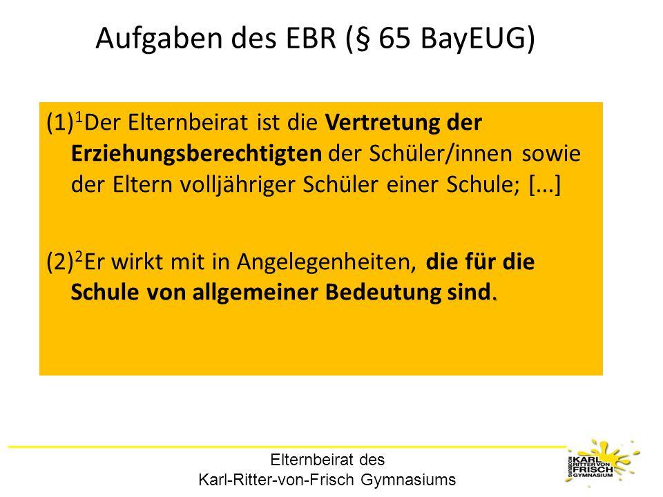 Aufgaben des EBR (§ 65 BayEUG)
