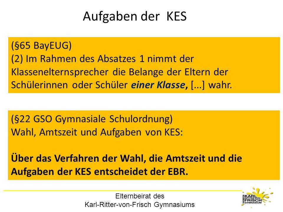 Aufgaben der KES (§65 BayEUG)