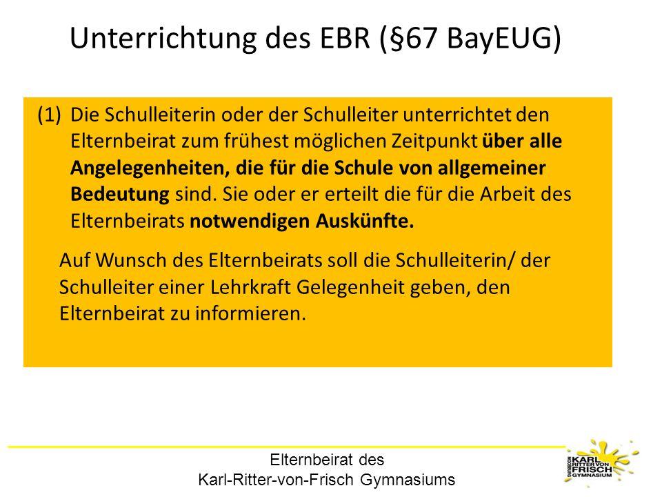 Unterrichtung des EBR (§67 BayEUG)