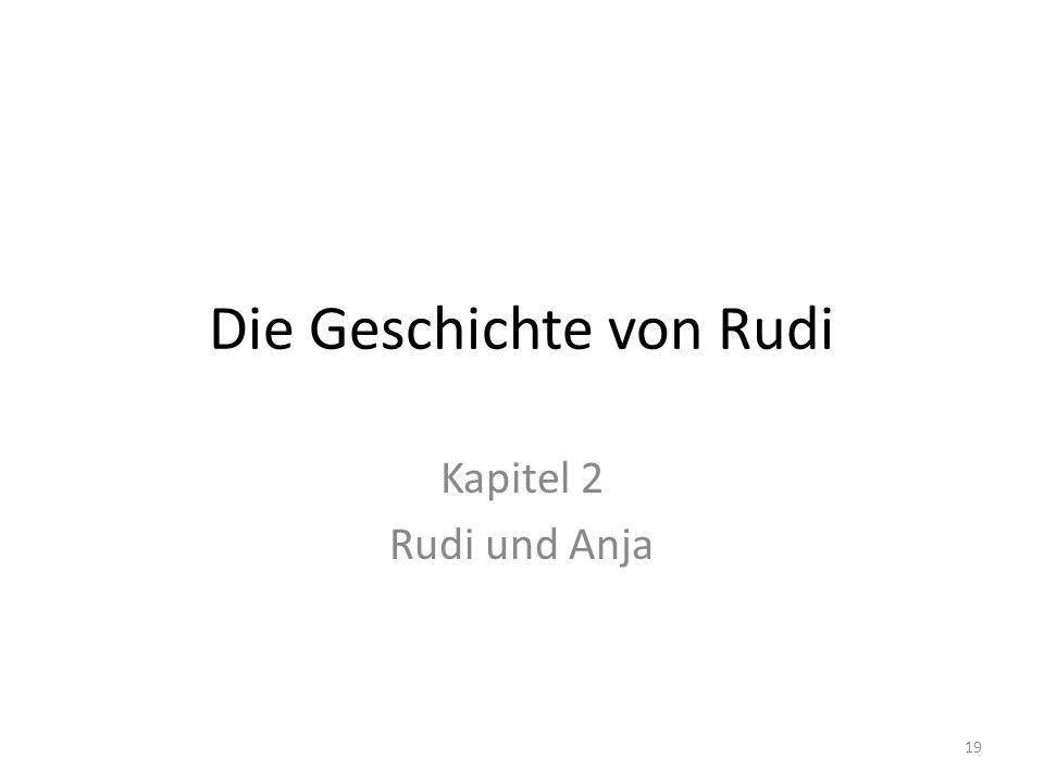 Die Geschichte von Rudi