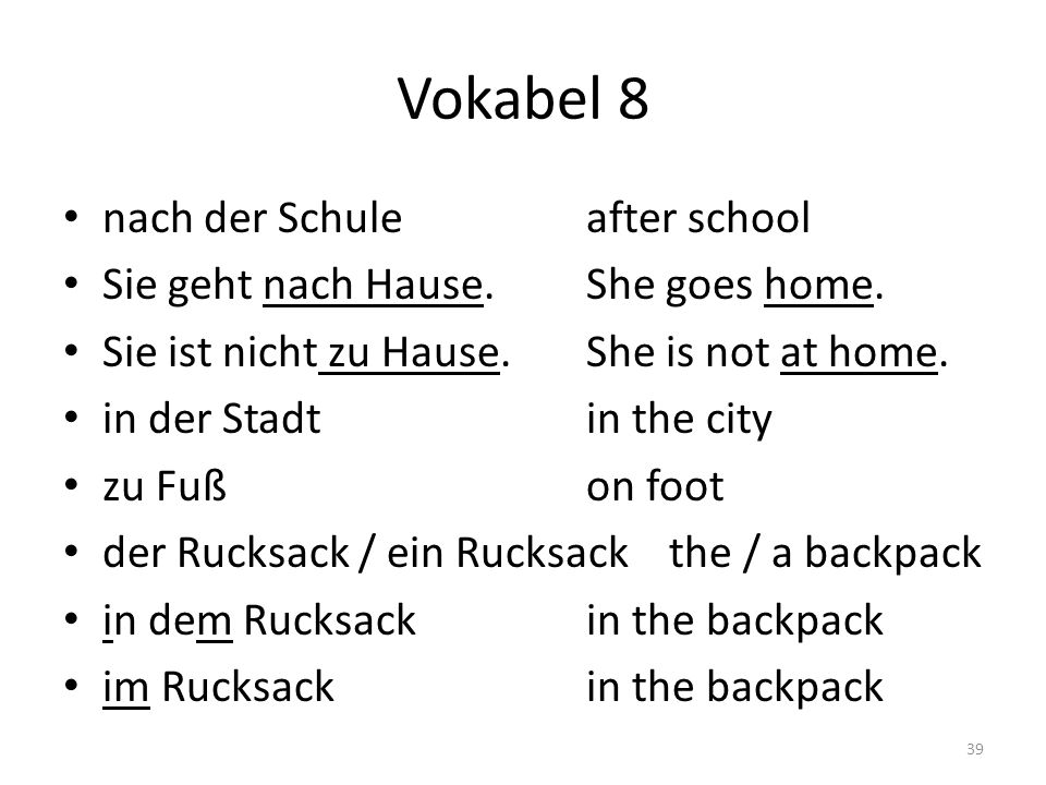 Vokabel 8 nach der Schule after school