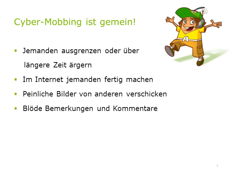 Cyber-Mobbing ist gemein!