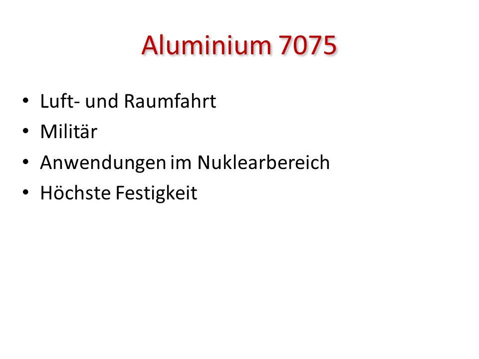 Aluminium 7075 Luft- und Raumfahrt Militär